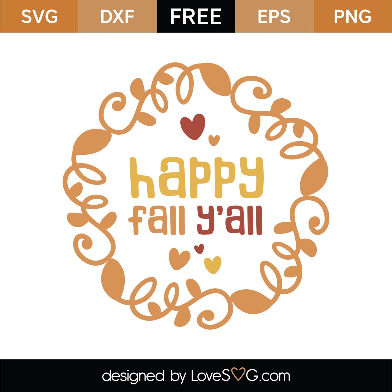 Free Happy Fall Y All Svg Cut File Lovesvg Com