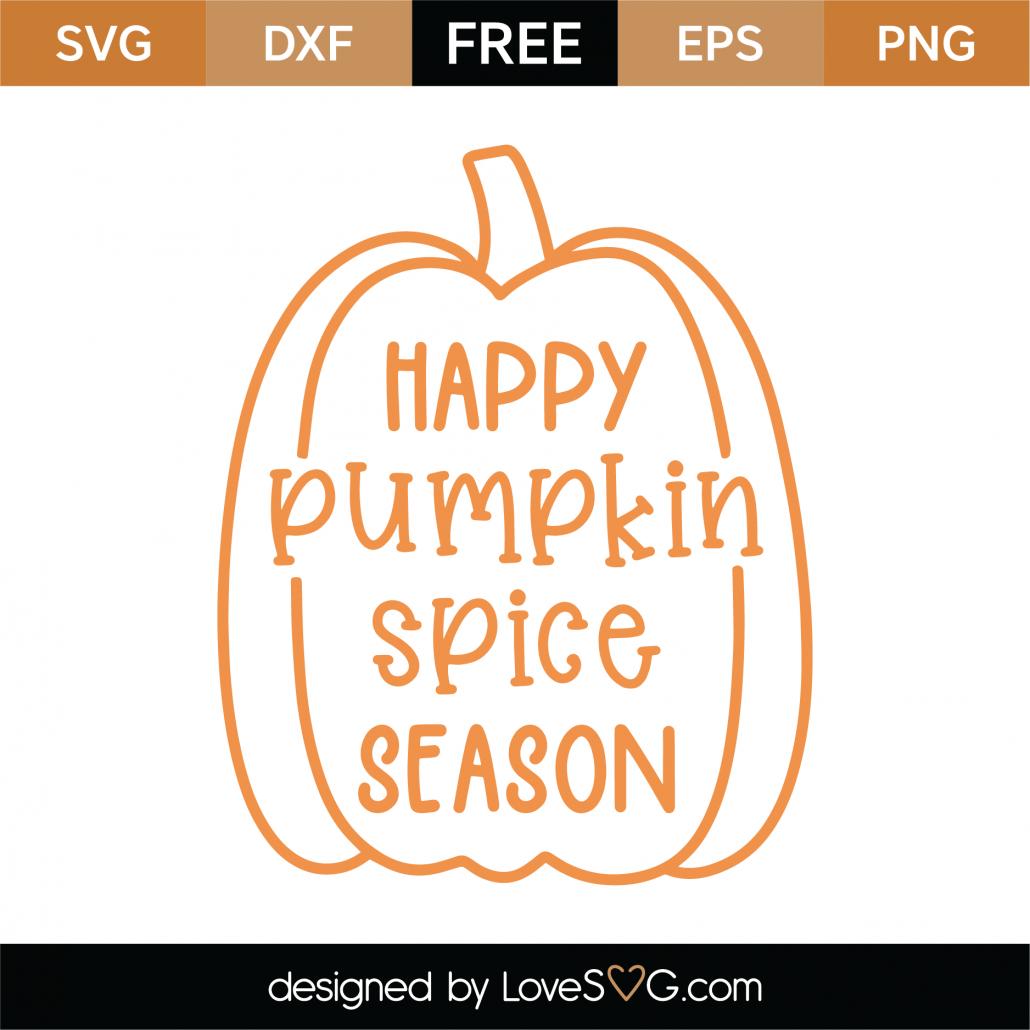 Happy Pumpkin Spice Season SVG Cut File 9779