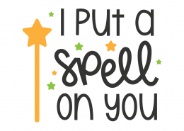 I Put A Spell On You SVG Cut File 9792