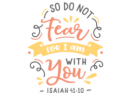 Isaiah 41-10 SVG Cut File 9658