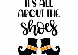 It's All About The Shoes SVG Cut File 9811