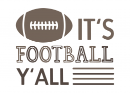 It's Football Y'all SVG Cut File 9794