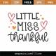 Little Miss Thankful SVG Cut File 9736