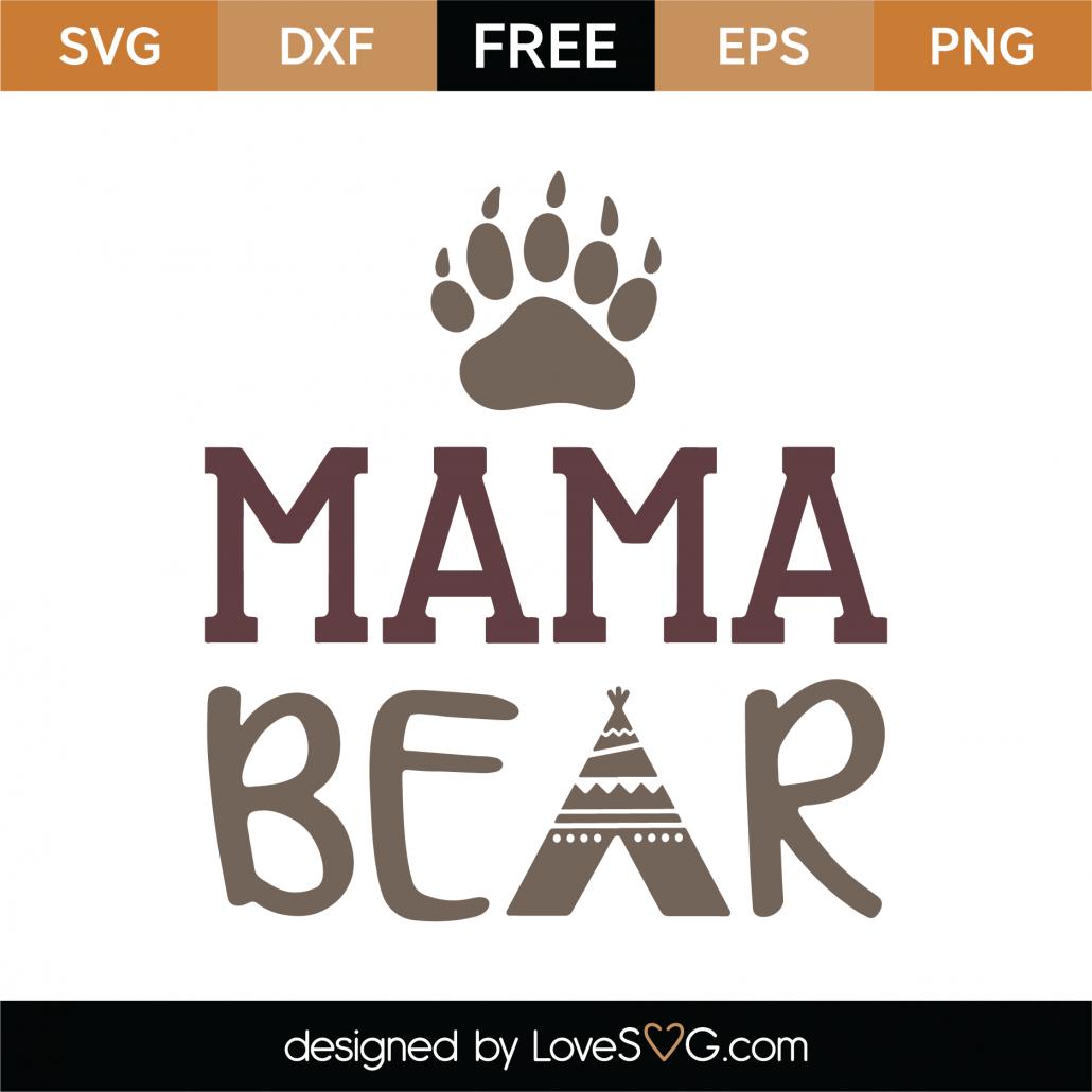 Mama Bear SVG Cut File 9766