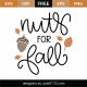 Nuts For Fall SVG Cut File 9778