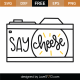 Say Cheese SVG Cut File 9751