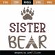 Sister Bear SVG Cut File 9777