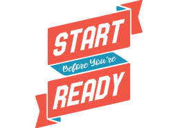 Start Before You Are Ready SVG Cut File 9693