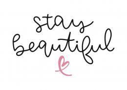 Stay Beautiful SVG Cut File 9763