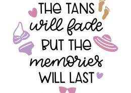 Tans Will Fade SVG Cut File 9764