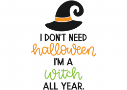 Witch All Year SVG Cut File 9793