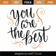 You Are The Best SVG Cut File 9717