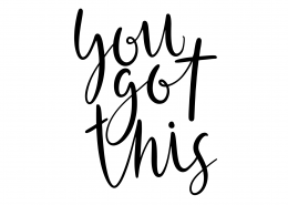 You Got This SVG Cut File 9711