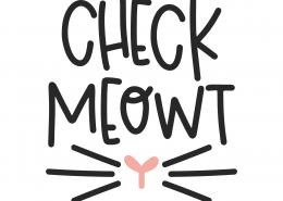 Check Meowt SVG Cut File 9881