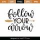 Follow Your Arrow SVG Cut File 9834
