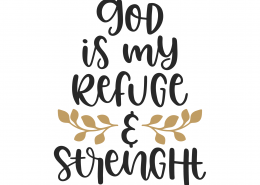 God Is My Peace and Strength SVG Cut File 9840