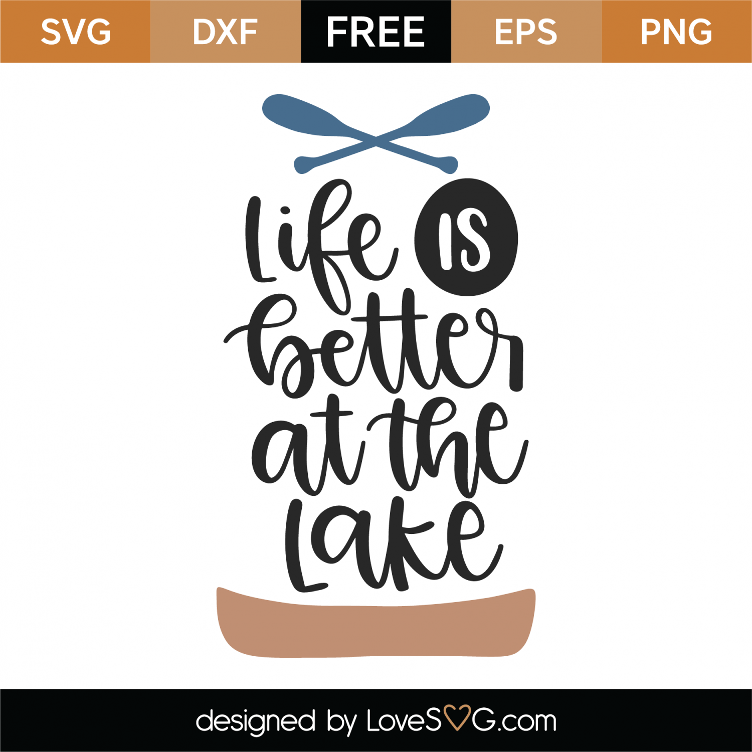 Free Life Is Better At The Lake SVG Cut File | Lovesvg com