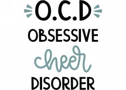 Obsessive Cheer Disorder SVG Cut File 9821