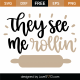 They See Me Rollin SVG Cut File 9833