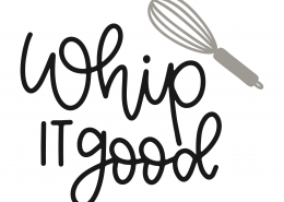 Whip It Good SVG Cut File 9825