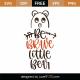 Be Brave Little Bear SVG Cut File 9964