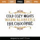 Cold Cozy Nights SVG Cut File 10004