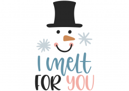 I Melt For You SVG Cut File 10003