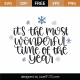 It's The Most Wonderful Time Of The Year SVG Cut File 9963