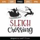 Sleigh Crossing SVG Cut File 10009