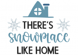 There's Snowplace Like Home SVG Cut File 9998
