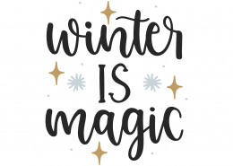Winter Is Magic SVG Cut File 10008