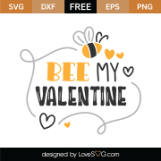 Bee My Valentine SVG Cut File