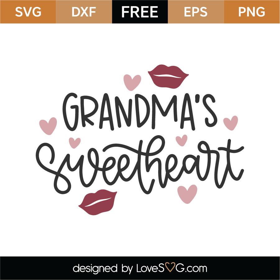 Grandma's Sweetheart SVG Cut File