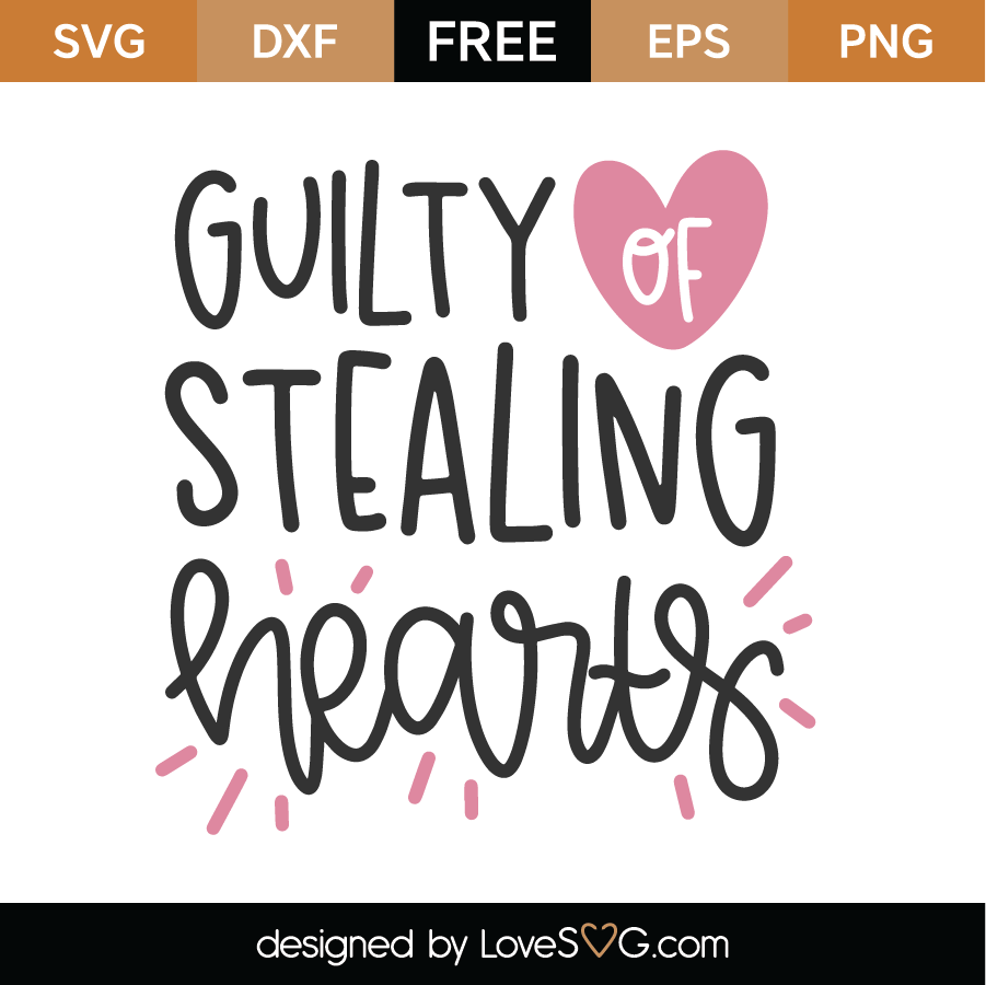Guilty Stealing Hearts SVG Cut File