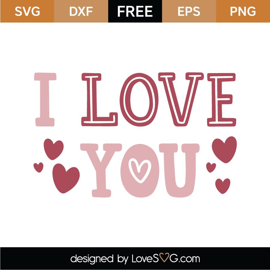 I Love You SVG Cut File