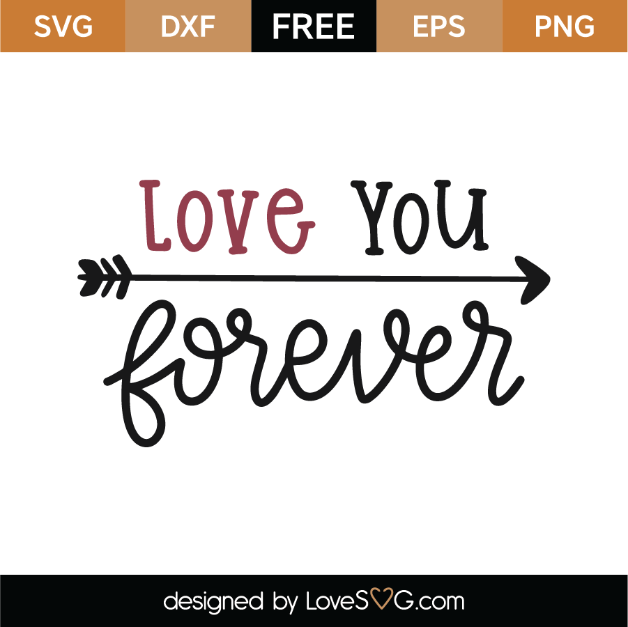 Love You Forever SVG Cut File