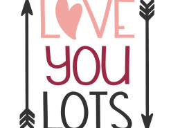 Love You Lots SVG Cut File