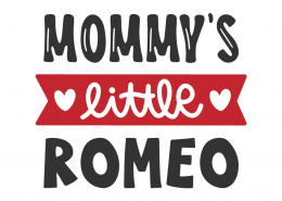 Mommy's Little Romeo SVG Cut File
