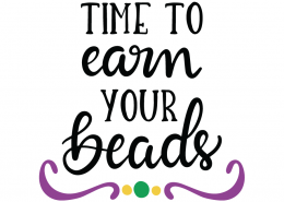 Time To Earn Your Beads SVG Cut File 104614