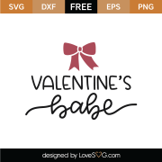 Valentine's Babe SVG Cut File