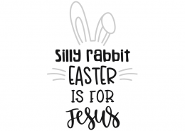 Easter is for Jesus SVG Cut File