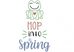 Hop Into Spring SVG Cut File 10634