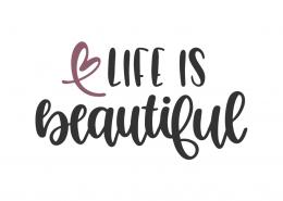Life Is Beautiful SVG Cut File