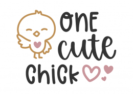 One Cute Chick SVG Cut File
