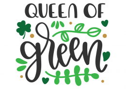 Queen of Green SVG Cut File