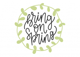 Bring On Spring SVG Cut File