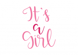 It's A Girl SVG Cut File