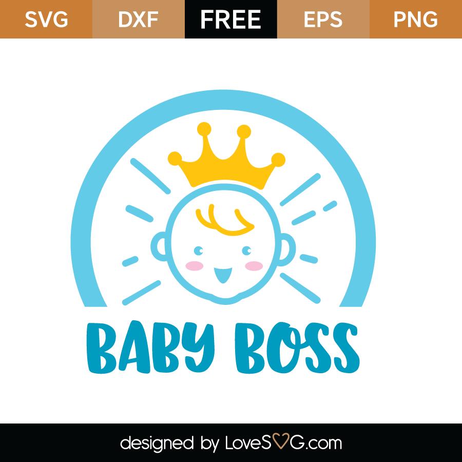 Free Baby Boss SVG Cut File - Lovesvg.com