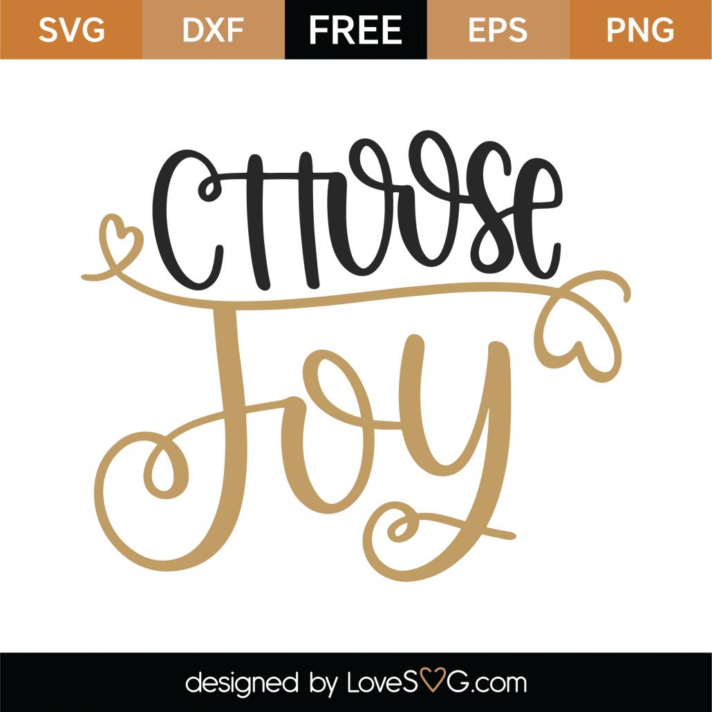 Download Free Choose Joy SVG Cut File - Lovesvg.com