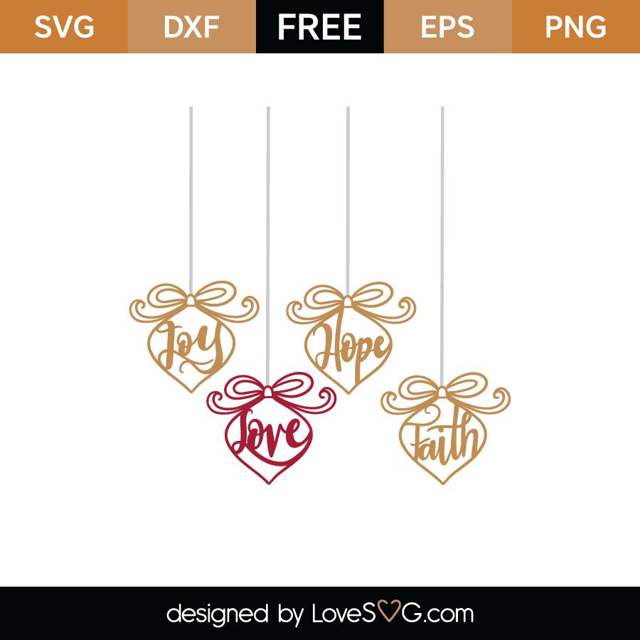 Free Christmas Balls Joy Love Hope Faith Svg Cut File Lovesvg Com